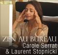 Livre Audio: Zen au bureau. Carole Serrat, Laurent Stopnicki