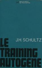 Le Training Autogène de Schultz, ancêtre de l'Hypnose contemporaine et de l'auto-hypnose