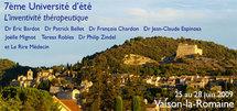 Programme 7ème Université d'été 25 au 28 juin 2009: L'inventivité thérapeutique. Hypnose Ericksonienne et Thérapies Brèves