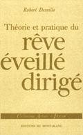 Le rêve éveillé dirigé, Robert Desoille