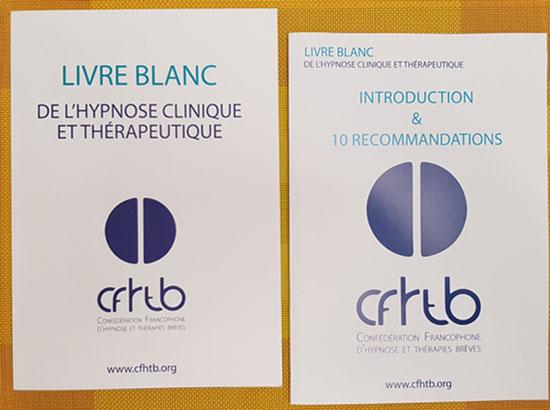 Le Livre Blanc de la Confédération Francophone d'Hypnose et Thérapies Brèves (CFHTB)