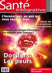 Les Peurs: Revue Santé Intégrative n°29
