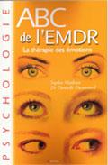 EMDR - IMO: Livres sur l'EMDR et Intégration par les Mouvements Oculaires -  IMO